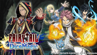 Fairy Tail DiceMagic : Le jeu mobile sort demain