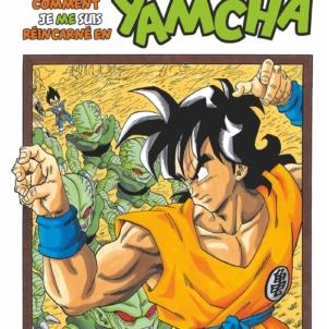 Dragon Ball – Extra: Trailer du spin-off «Comment je me suis réincarné en Yamcha !»