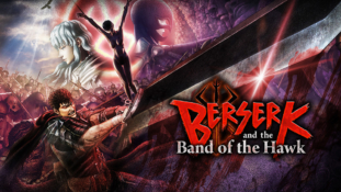 Berserk and the Band of the Hawk: Date de sortie européenne et trailer officiel [TGS 2016]