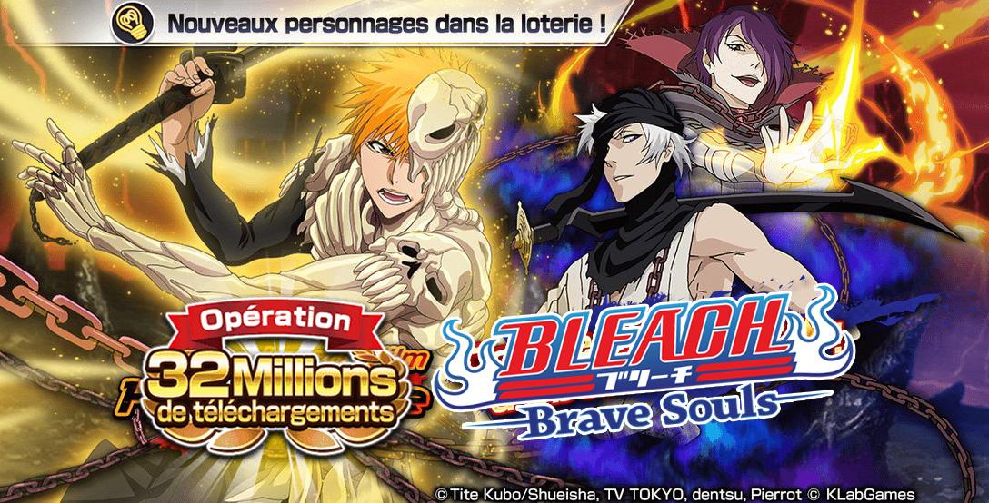 Bleach Brave Souls: 32 Millions de téléchargements et mes dernières invocations