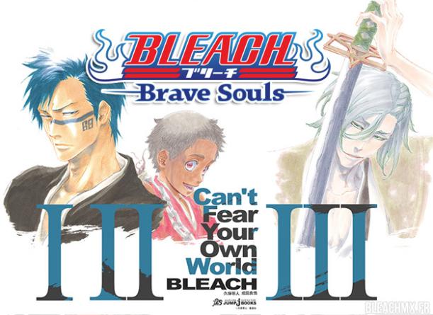 Bleach『Can't Fear Your Own World』×『BLEACH Brave Souls』: L'histoire et les personnages du romans en 2019 dans le jeu