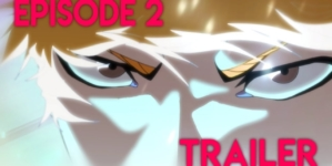 Bleach TYBW épisode 2 : Teaser du Fan Animation BLEACH Thousand Year Blood War