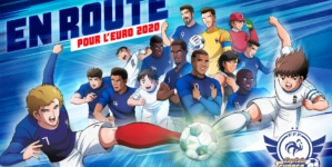 Captain Tsubasa (Olive et Tom) et l'équipe de France de football collaborent pour l'Euro 2020