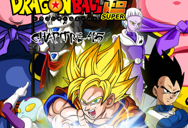Dragon Ball Super Chapitre Scan 045 VF