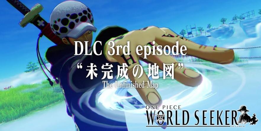 """One Piece World Seeker : Trailer de """"The Unfinished Map"""" avec Trafalgar Law"""