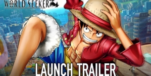 One Piece – World Seeker : Trailer de lancement du jeu