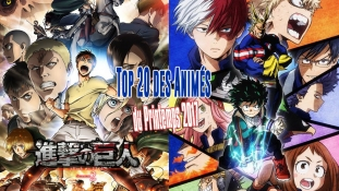 Top 20 des animes du Printemps 2017
